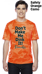 Don't Make Me Dink It! Unisex Champion Camo Colors Athletic Workout Tee