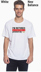 I'm Retired So Everyday is Pickleball Day Men's New Balance Ndurance Athletic Workout Tee