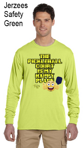 The Pickleball Court Is My Happy Place Jerzzies Performance Unisex Long Sleeve Tee
