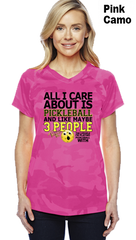 All I Care About Is Pickleball Ladies Champion Camo Colors Athletic Workout Tee