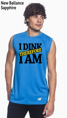 I Dink Therefore I Am Men's New Balance Ndurance Sleeveless Tee