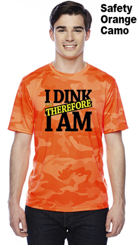 I Dink Therefore I Am Unisex Champion Camo Colors Athletic Workout Tee