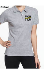 I Dink Therefore I Am 50/50 POLY/COTTON WOMEN'S POLO SHIRT
