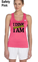 I Dink Therefore I Am Ladies' New Balance Performance Quick Dry Singlet Tank