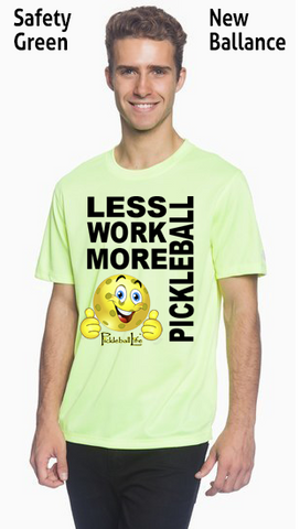 Less Work More Pickleball Men's New Balance Ndurance Athletic Workout Tee