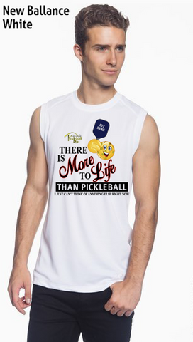 There Is More To Life Than Pickleball Men's New Balance Ndurance Sleeveless Tee