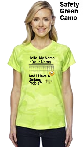 "My Name Is ""Your Name Here"" And I Have A Dinking  Ladies Champion Camo Colors Athletic Workout Tee"