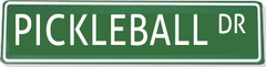 Pickleball Dr. Street Sign