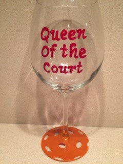 QUEEN OF THE COURT WINE GLASS