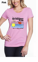 I Have A Retirement Plan WOMEN'S 50/50 POLY/COTTON TEE