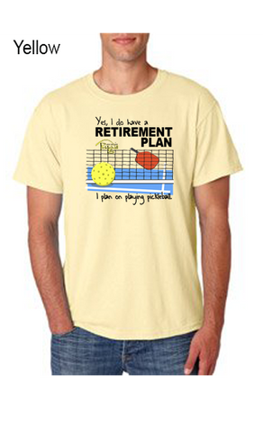 I Have A Retirement Plan 50/50 POLY/COTTON UNISEX TEE