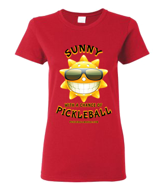 SUNNY WITH A CHANCE OF PICKLEBALL WOMEN'S TEE