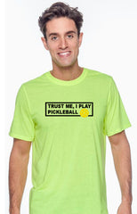 Trust Me, I Play Pickleball - Men's Athletic Workout Tee
