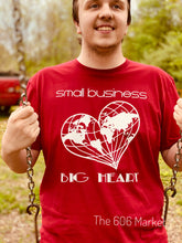 Load image into Gallery viewer, Small Business Big Heart Campaign T-Shirt