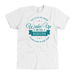 Wake Up Hudson T-shirt
