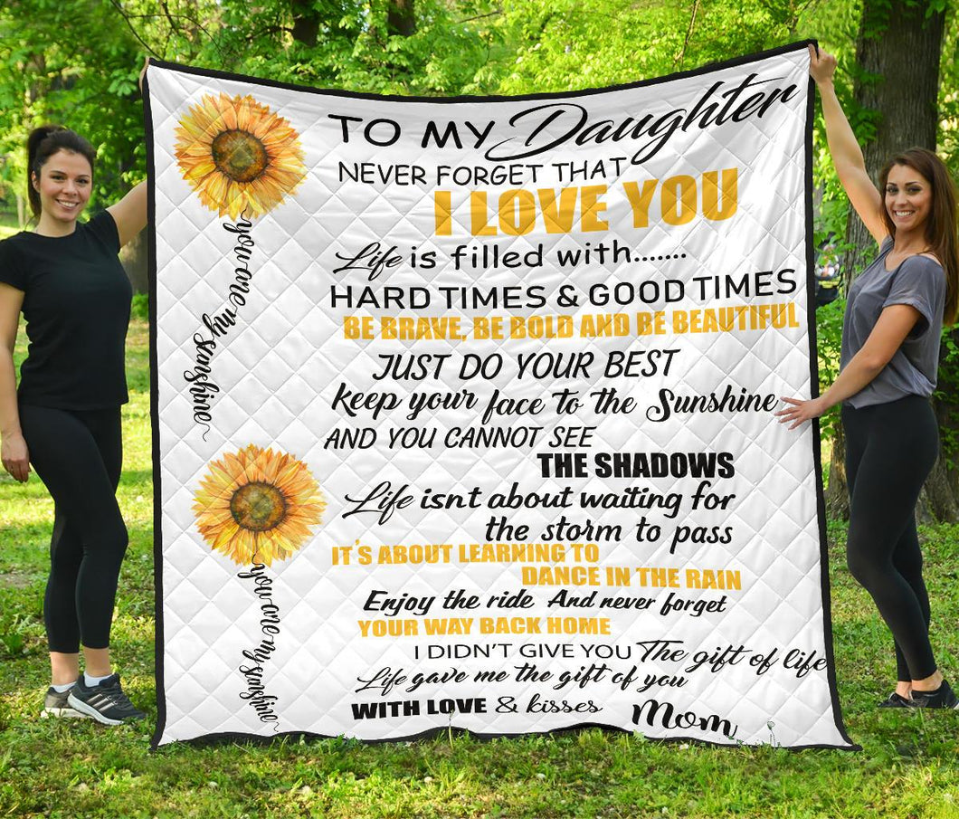To My Daughter I Love You Premium Quilt - Wonder Hippie Official