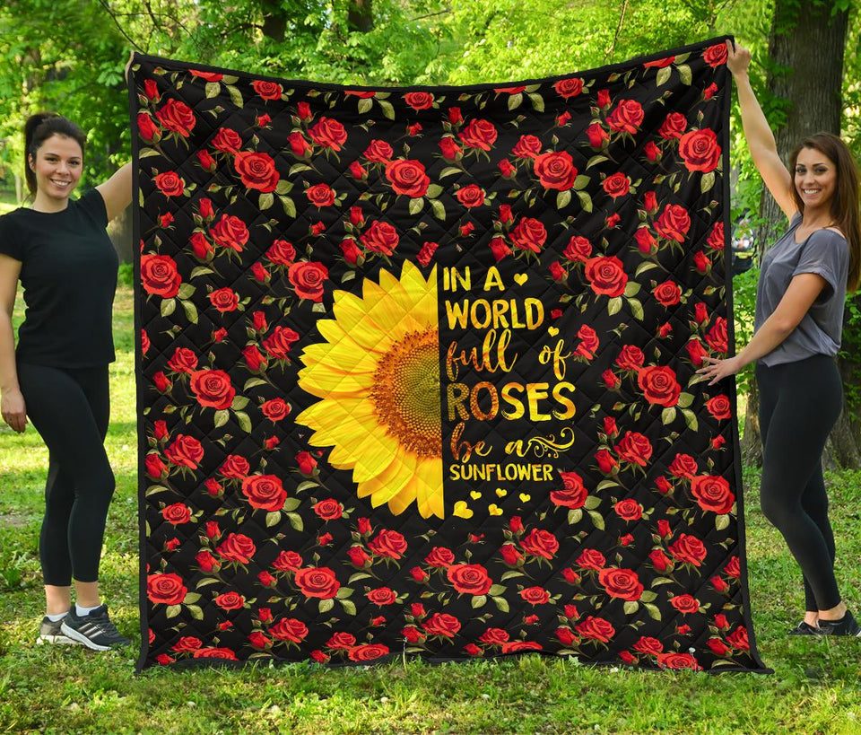 In A World Full Of Roses Be A Sunflower Hippie Quilt For Bedding - Wonder Hippie Official