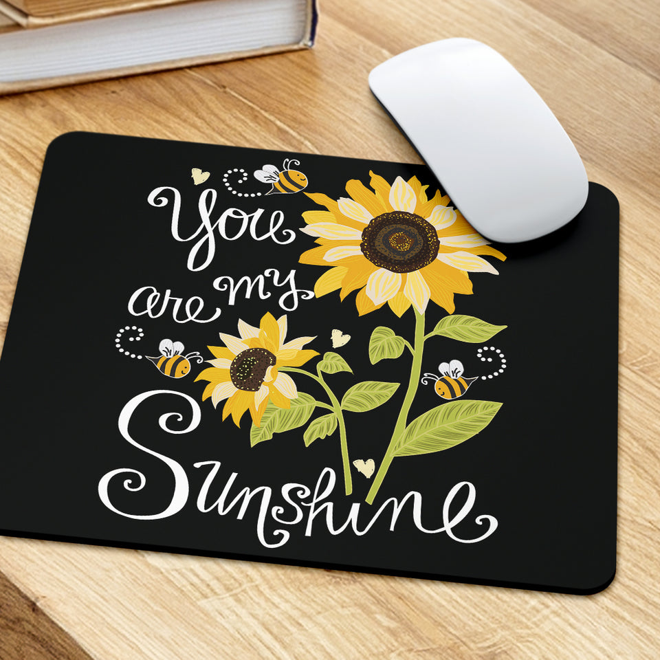 Sunflower You Are My Sunshine Mouse Pad
