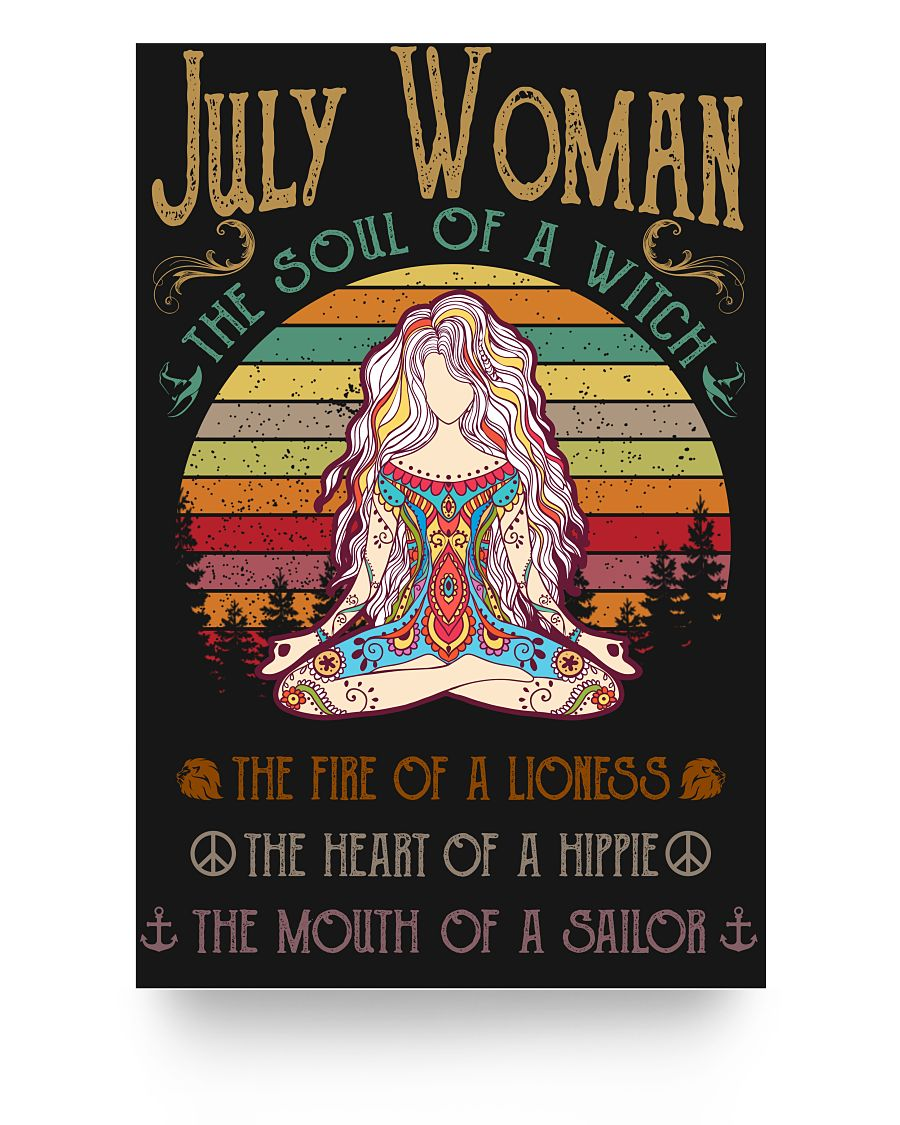 July Woman The Soul Of A Witch Hippie Poster 16x24