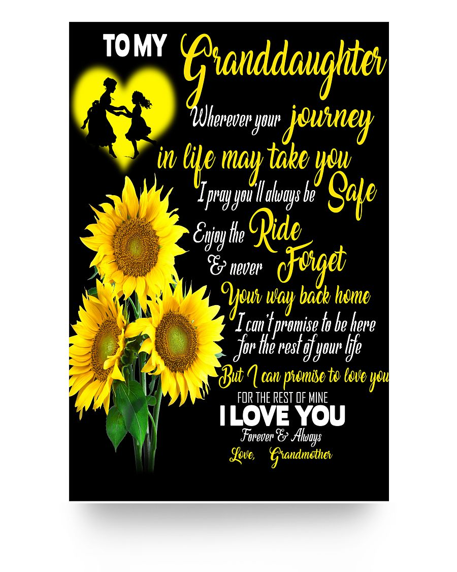 Letter To My Granddaughter Sunflower Poster 16x24