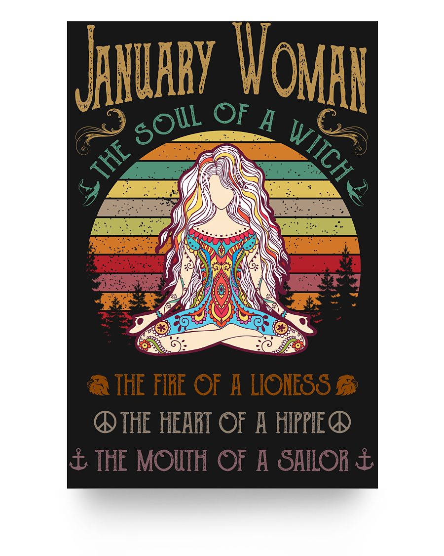 January Woman The Soul Of A Witch Hippie Poster 16x24