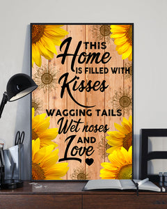 This Home is Filled with Kiss and Love Poster 16x24""