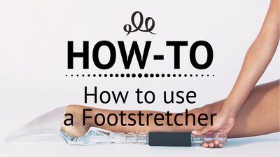 How to use a Foot Stretcher