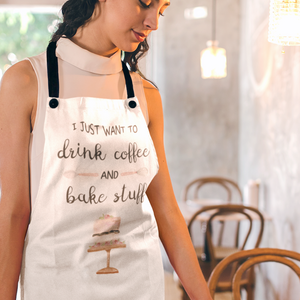 """Drink Coffee & Bake Stuff"" Apron - Lexis Rose Store - Buy Today!"