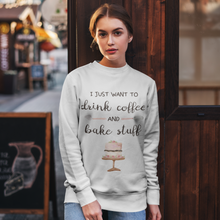 "Load image into Gallery viewer, ""Drink Coffee & Bake Stuff"" Crewneck Sweatshirt - Lexis Rose Store - Buy Today!"