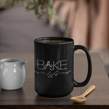 "Load image into Gallery viewer, ""Bake Life"" Black Mug (15oz) - Lexis Rose Store - Buy Today!"