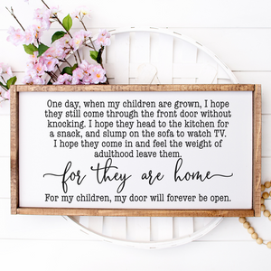 One Day When My Children Are Grown | 25 x 13 Wood Sign