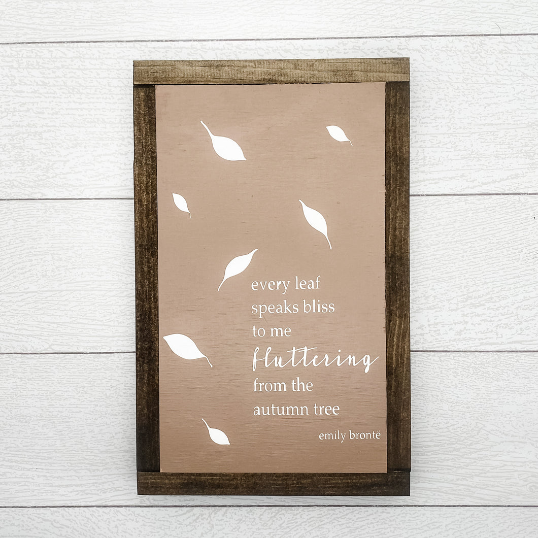 Fall Leaf Emily Bronte Quote | 13 x 8 Sign