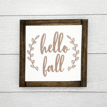 Load image into Gallery viewer, Hello Fall | 8 x 8 Sign