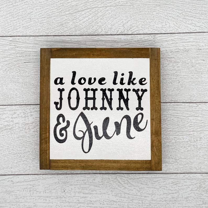 A Love Like Johnny & June | 8 x 8 Sign
