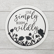 Load image into Gallery viewer, Live Simply Bloom Wildly