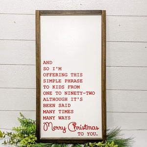 Merry Christmas to You | 25 x 13 Sign