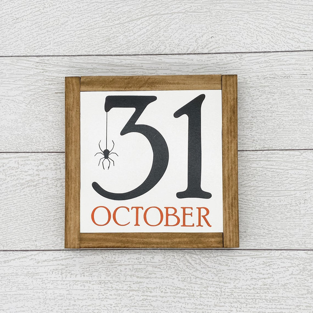 October 31st | 8 x 8 Sign
