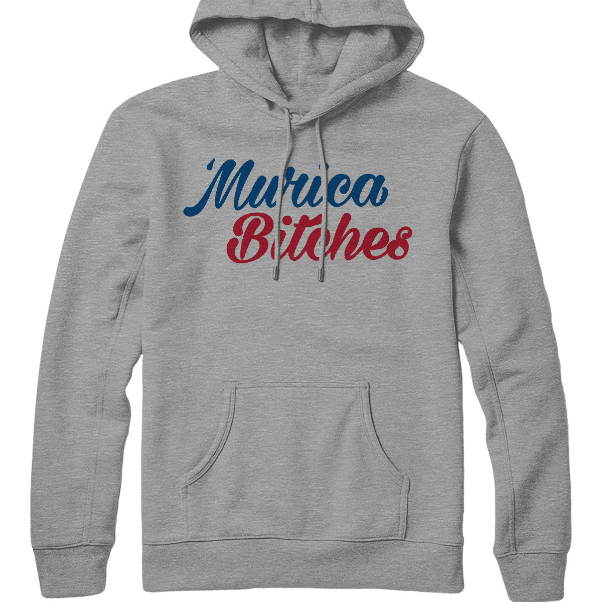 Murica Bitches Hoodie