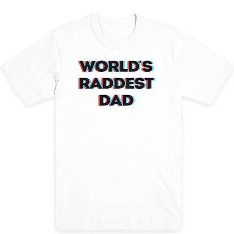 Raddest Dad Men's Tee