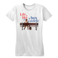 Life is Like a Box of Covfefe Women's Tee