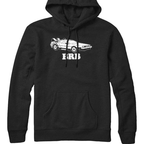 Be Right Back Hoodie