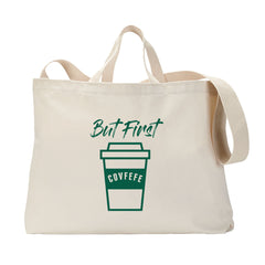But First Covfefe Tote Bag