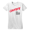 Covfefe Rules Everything Around Me Women's Tee