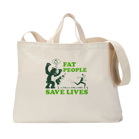 Fat People Save Lives Tote Bag