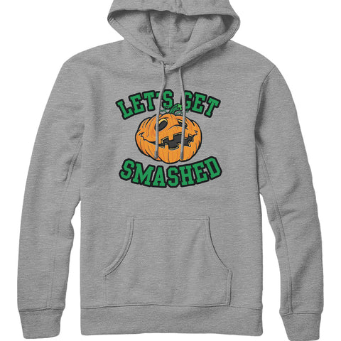 Let's Get Smashed Hoodie