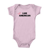 I Am American Not Onesie