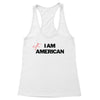 I Am American Not Women's Racerback Tank
