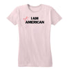 I Am American Not Women's Tee