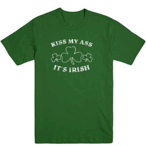Kiss My Ass It's Irish Men's Tee