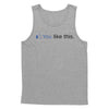You Like This Tank Top